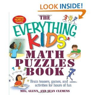 The Everything Kids Math Puzzles Book Brain Teasers, Games, and