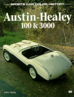 Austin Healey 100 4 100 6 3000 Color History New Book ISBN