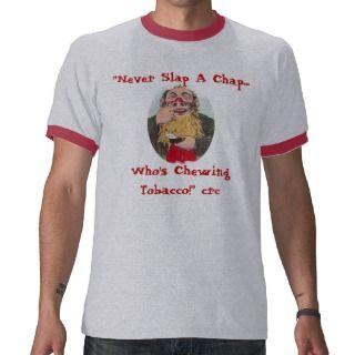 Chewing Tobacco Snuff w/ CRC Wisdom ~ T SHIRT