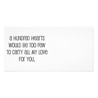Cute, A hundred hearts wedding quote Custom Photo Card