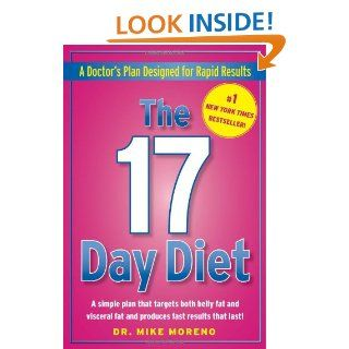 The 17 Day Diet A Doctors Plan Designed for Rapid Results Mike