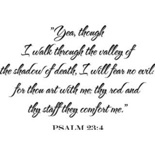 Psalm 234 Though I Walk Bible Vinyl Wall Decal Home