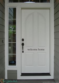 Welcome Home Front Door Vinyl Words Graphic Art Stickers Decals 1241