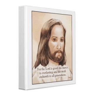 Sepia Jesus Art Bible Quote   Psalm 100:5 3 Ring Binders