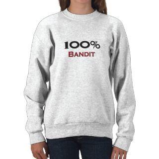100 Percent Bandit Pullover Sweatshirts
