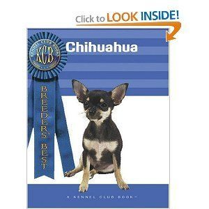 Chihuahua Breeders Best A Kennel Club Book Ann Hearn New Book