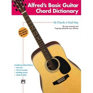 Alfreds Basic Guitar Chord Dictionary (Alfreds Basic Guitar Library