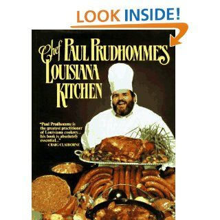 Chef Paul Prudhommes Louisiana Kitchen: Paul Prudhomme: 9780688028473