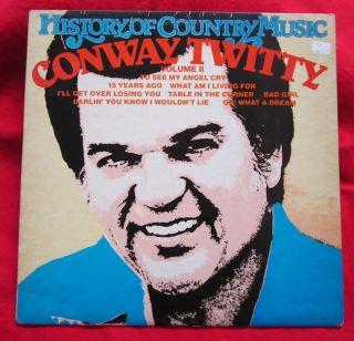 Conway Twitty LP History of Country Music 2 Vinyl Record Album Sunrise