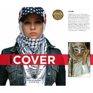 iCOVER: A Day in the Life of a Muslim American COVERed Girl: Sadaf