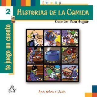 Historias de La Comida 2 (Spanish Edition): Ana Arias: 9789505114405