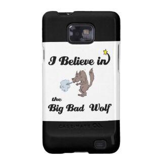 believe in big bad wolf samsung galaxy s2 case