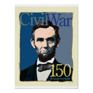 Abraham Lincoln Civil War 150 Art Poster