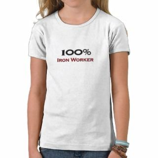 Iron Worker T shirts, Shirts and Custom Iron Worker Clothing