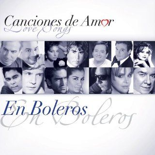 Canciones De Amor: En Boleros: Various Artists: Music