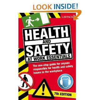 Health & Safety at Work Essentials: The One Stop Guide for Anyone