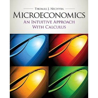 Microeconomics: An Intuitive Approach with Calculus (Book