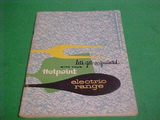 HOTPOINT ELECTRIC RANGE INSTRUCTION MANUAL & RECIPE BOOK 1957 VARIOUS