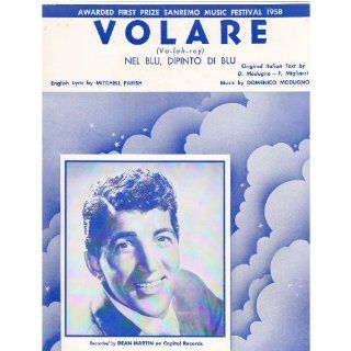 Volare Sheet Music Recorded By Dean Martin Everything