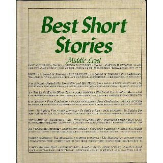 Best Short Stories, Middle Level (10 Stories for Young Adults   With