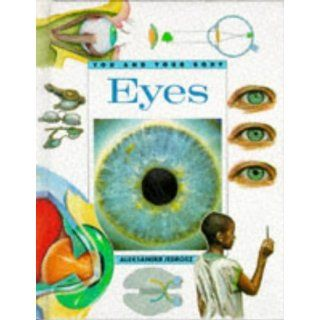 Your Eye (You and Your Body) (9781855110342) Aleksander