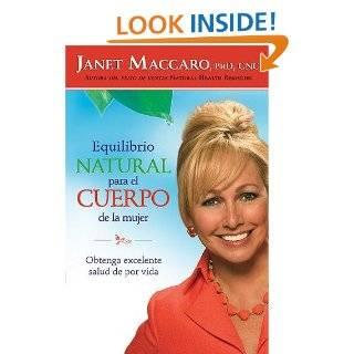 Equilibrio Natural Para El Cuerpo De La Mujer (Spanish Edition) Janet