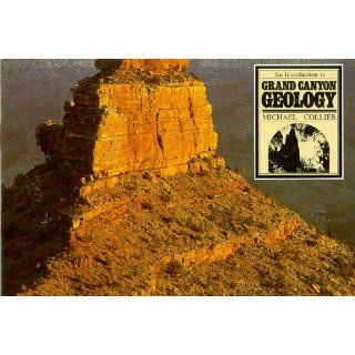 An Introduction to Grand Canyon Geology: Michael Collier, John Dawson