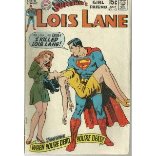 Supermans Girl Friend Lois Lane #102 (Comic Book) Curt Swan