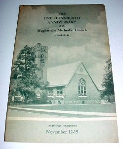 Hughesville, Pa., Methodist Church 1944 Hundredth Anniversary History