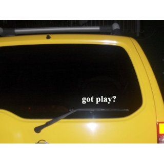 got play? Funny decal sticker Brand New