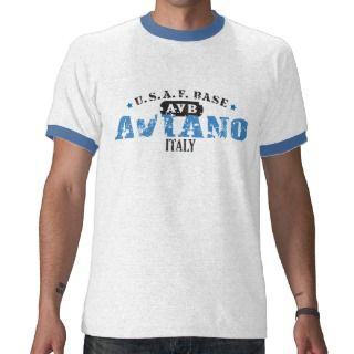 Air Force Base   Aviano, Italy Tee Shirts
