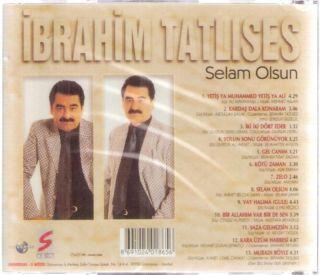 IBRAHIM TATLISES: Selam Olsun, Kardas Dala Konaram, Gel Canim, Zelo