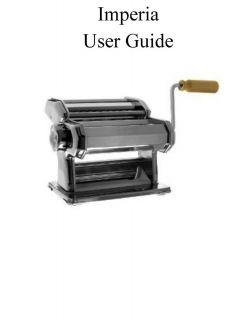 Imperia Pasta Machine User Instruction Manual