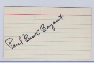 BEAR BRYANT AUTO HAND SIGNED INDEX CARD FOOTBALL ALABAMA CRIMSON TIDE