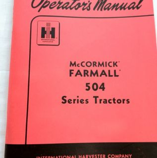 International Harvester Farmall 504 Tractor Operator Manual 108 Pages