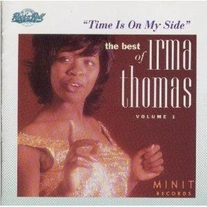 Cent CD Irma Thomas Time Is on My Side The Best of V 1 Soul Vocals