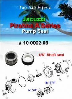 Jacuzzi Pirahna A Series Pump Seal 10 0002 06