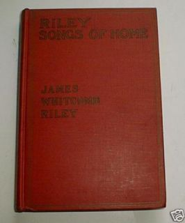James Whitcomb Riley Songs of Home 1910 Will Vawter