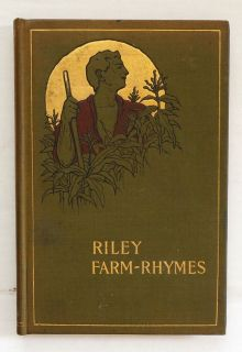 Riley Farm Rhymes by James Whitcomb Riley Will Vawter Illus