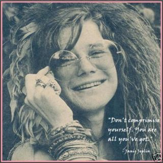 Janis Joplin Custom Made T Shirt with Quote