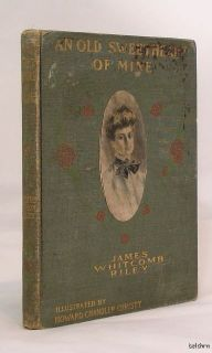 An Old Sweetheart of Mine James Whitcomb Riley 1st 1st 1902 Christy