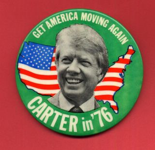 Jimmy Carter 3 1 2 Get America Moving Again in 76 Political Pin
