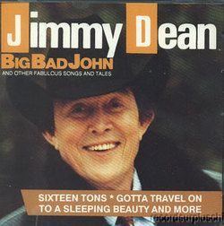 Jimmy Dean Big Bad John Other Fabulous Songs Tales CD New