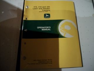 John Deere 316 318 and 420 Lawn and Garden Tractors Operators Manual