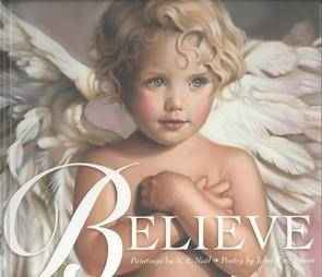 Believe Poetry John Sisson Paintings N A Noel Angels God Heaven Love Life Gift