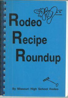 St Joseph MO 1991 Rodeo Recipe Roundup Cook Book Missouri High School Rodeo