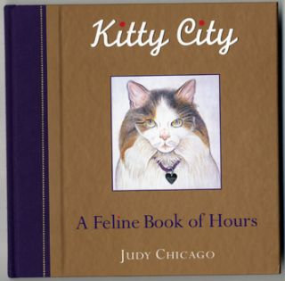 Judy Chicago Cat Art Great Illustrations of Her Cats A Kitty Book of