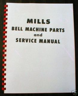 Mills Bell Slot Machine Parts Service Manual