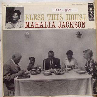Mahalia Jackson Bless This House LP VG 6 Eye 1A 1c CL 899 Vinyl 1956