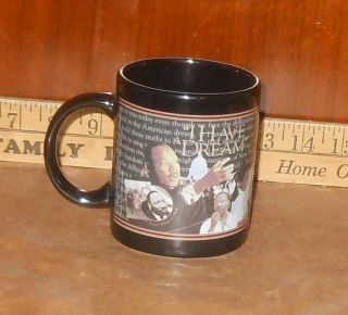 MARTIN LUTHER KING JR COFFEE CUP MARTIN LUTHER KING JR MUG I HAVE A